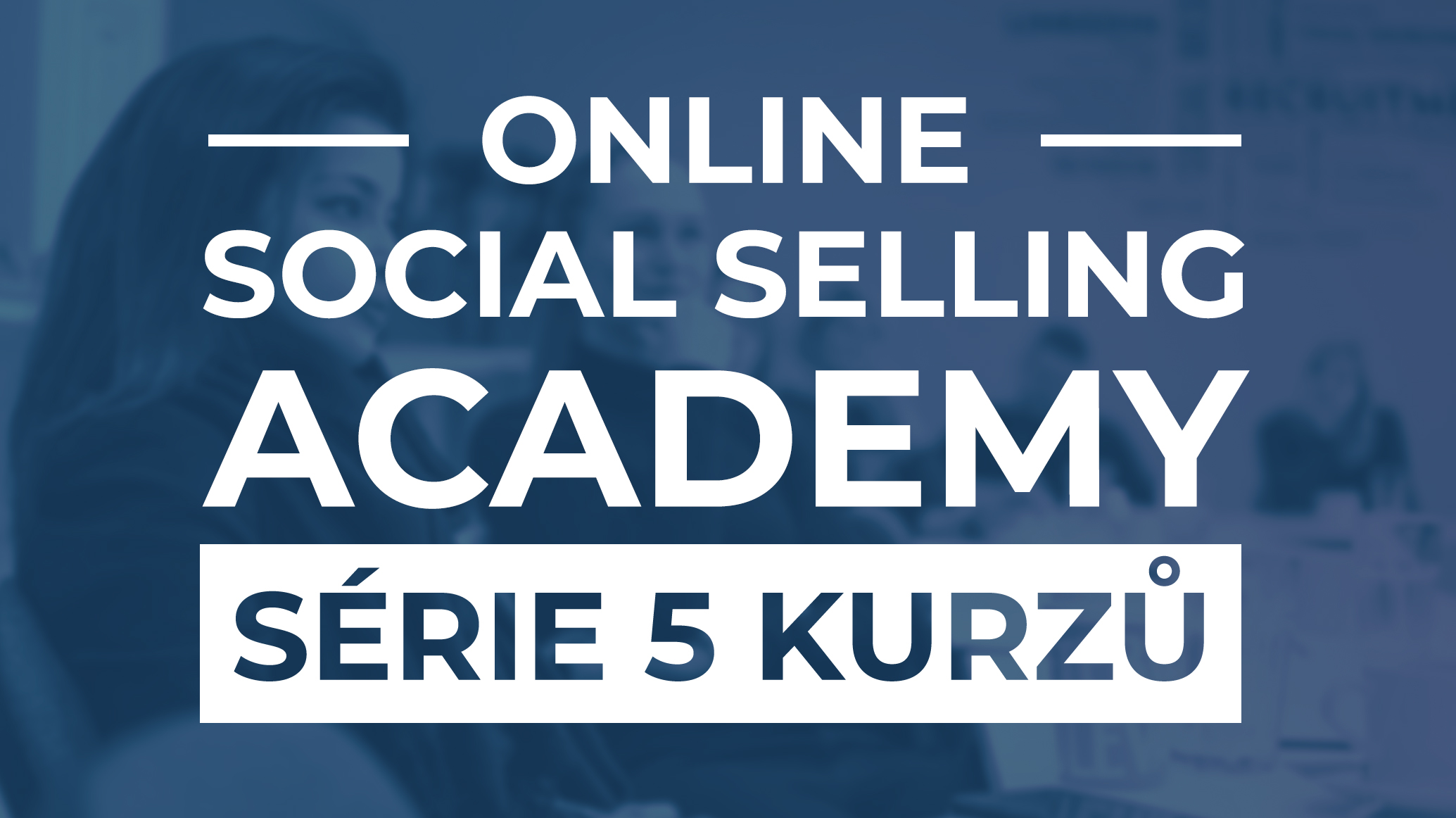 Online Social Selling Academy